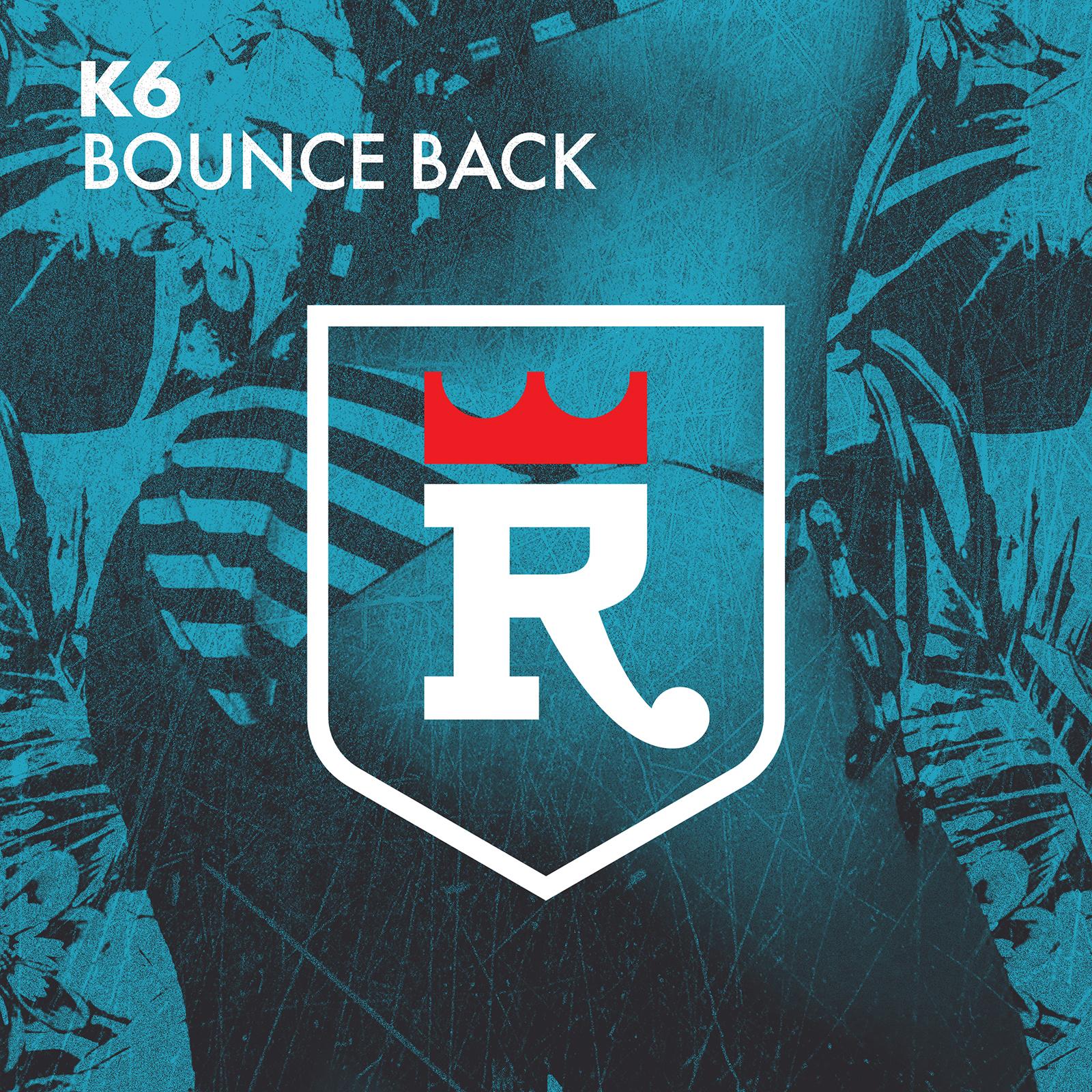 K6- Bounce back